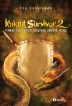 Knight Survivor 2